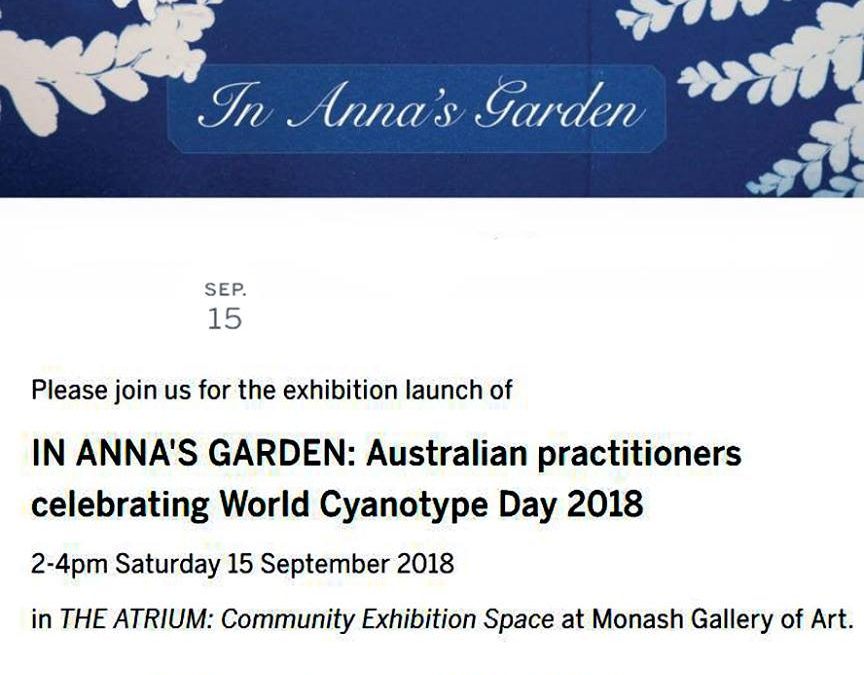 In Anna's Garden : Australian practitioners celebrating World Cyanotype Day 2018
